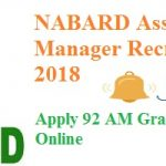 NABARD Assistant Manager Recruitment 2018   Apply For 92 Assistant Manager Vacancies Online