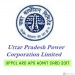 UPPCL ARO APS Admit Card 2017| Download Uttar Pradesh Power Corporation Limited Samiksha Adhikari Exam Hall Ticket – Exam Dates