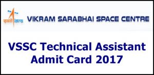 VSSC Technical Assistant Admit Card