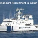 Indian Coast Guard Assistant Commandant Recruitment 2017  | Apply Online – Various Vacancies