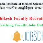 AIIMS Rishikesh Recruitment 2018 | 668 Vacancies | Apply Staff Nurse, Office Assistant, Technical Officer Jobs Online