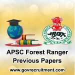 APSC Forest Ranger Previous Papers 2018 | Download Forest Ranger Model Papers @ apsc.nic.in