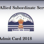 HPPSC Allied Subordinate Services Admit Card 2018 || Download Hall Ticket @ www.hppsc.hp.gov.in