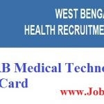 WBHRB Medical Technologist Admit Card 2018 | Check WBHRB Medical Tecnologist Gr-III Exam Dates @ wbhrb.in