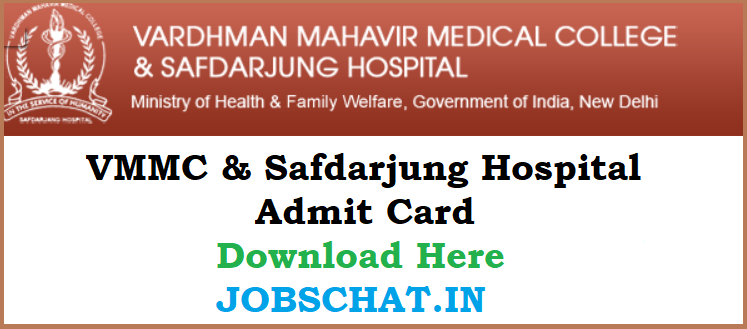 VMMC & Safdarjung Hospital Admit Card