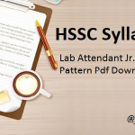HSSC Lab Attendant Syllabus 2018   Check Junior Lecture Assistant, Fire Station Officer and Other Posts Exam Pattern PDF @ www.hssc.gov.in
