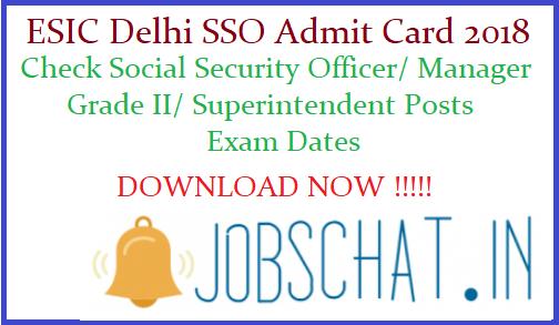 ESIC Delhi SSO Admit Card