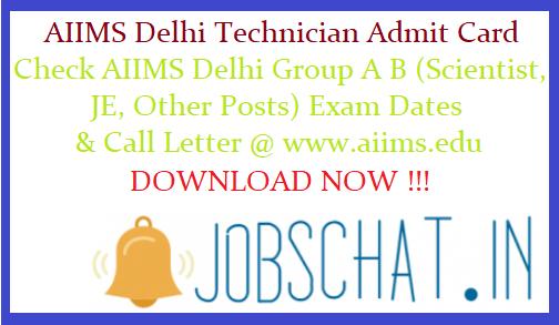 AIIMS Delhi Technician Admit Card