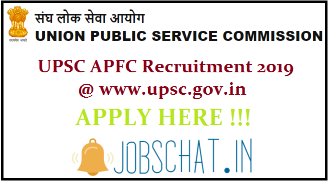 UPSC APFC Recruitment