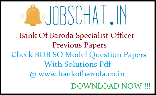 Bank Of Baroda Specialist Officer Previous Papers