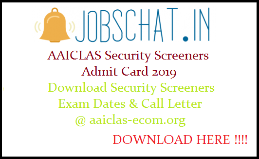 AAICLAS Security Screeners Admit Card